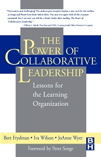 The Power of Collaborative Leadership: - 1st Edition - ISBN: 9780750672689