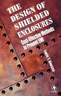 Design of Shielded Enclosures, 1st Edition,Louis T. Gnecco,ISBN9780750672702