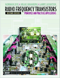 Radio Frequency Transistors, 2nd Edition,Norman Dye,Helge Granberg,ISBN9780750672818
