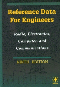 Reference Data for Engineers, 9th Edition,Mac E. Van Valkenburg,ISBN9780750672917