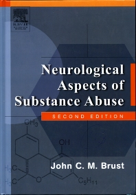 Neurological Aspects of Substance Abuse - 2nd Edition - ISBN: 9780750673136, 9780702038679