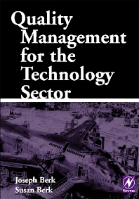 Quality Management for the Technology Sector - 1st Edition - ISBN: 9780750673167, 9780080515519