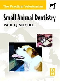 Small Animal Dentistry - 1st Edition - ISBN: 9780750673211, 9780702038686
