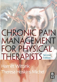 Chronic Pain Management for Physical Therapists - 2nd Edition - ISBN: 9780750673457, 9780702038723