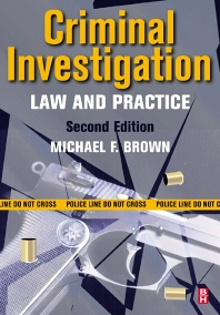 Criminal Investigation, 2nd Edition,Michael F. Brown,ISBN9780750673525