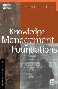 Knowledge Management Foundations - 1st Edition - ISBN: 9780750673655