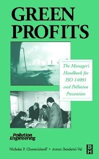 Green Profits, 1st Edition,Nicholas P Cheremisinoff,Avrom Bendavid-Val,ISBN9780750674010