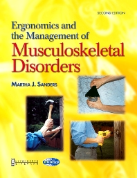 Ergonomics and the Management of Musculoskeletal Disorders - 2nd Edition - ISBN: 9780750674096, 9780702038822