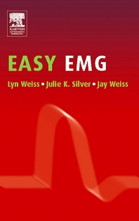 Easy EMG - 1st Edition - ISBN: 9780750674317, 9780702038853