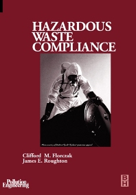 Hazardous Waste Compliance - 1st Edition - ISBN: 9780750674362, 9780080533322