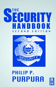 The Security Handbook, 2nd Edition,Philip Purpura,ISBN9780750674386