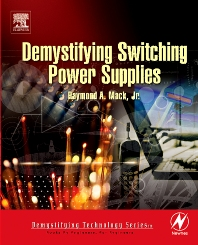 Demystifying Switching Power Supplies - 1st Edition - ISBN: 9780750674454, 9780080477107