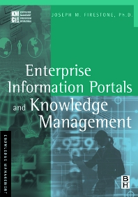 Enterprise Information Portals and Knowledge Management