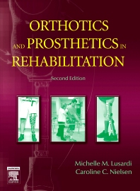 Orthotics and Prosthetics in Rehabilitation - 2nd Edition - ISBN: 9780750674799, 9781416068501