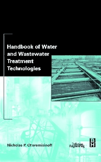 Cover image for Handbook of Water and Wastewater Treatment Technologies