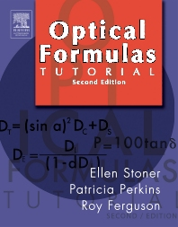 Optical Formulas Tutorial - 2nd Edition - ISBN: 9780750675048