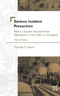 Serious Incident Prevention:, 2nd Edition,Thomas Burns,ISBN9780750675215