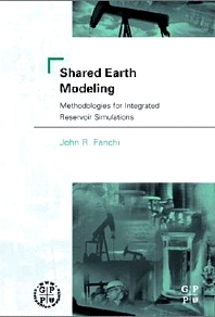 Shared Earth Modeling - 1st Edition - ISBN: 9780750675222, 9780080517087