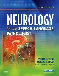 Neurology for the Speech-Language Pathologist - 5th Edition - ISBN: 9780750675260, 9780323262712