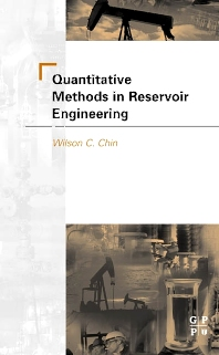 Quantitative Methods in Reservoir Engineering - 1st Edition - ISBN: 9780750675680, 9780080540122