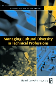 Managing Cultural Diversity in Technical Professions - 1st Edition - ISBN: 9780750675819