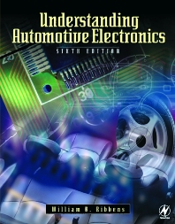 Understanding Automotive Electronics - 6th Edition - ISBN: 9780750675994, 9780080481494
