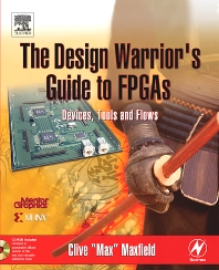 Cover image for The Design Warrior's Guide to FPGAs