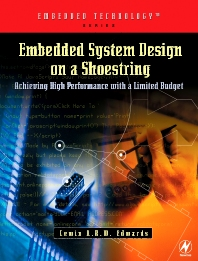 Embedded System Design on a Shoestring, 1st Edition,Lewin Edwards,ISBN9780750676090