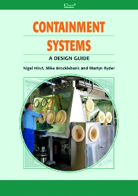 Containment Systems: A Design Guide, 1st Edition,Nigel Hirst,Martyn Ryder,Mike Brocklebank,ISBN9780750676120