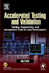 Accelerated Testing and Validation, 1st Edition,Alex Porter,ISBN9780750676533