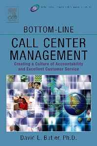 Bottom-Line Call Center Management - 1st Edition - ISBN: 9780750676847