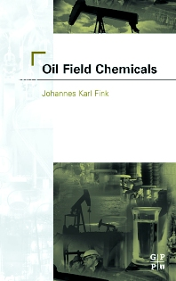 Oil Field Chemicals - 1st Edition - ISBN: 9780750677035, 9780080497570
