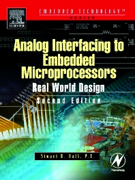 Analog Interfacing to Embedded Microprocessor Systems, 2nd Edition,Stuart Ball,ISBN9780750677233