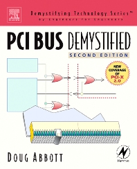 PCI Bus Demystified, 2nd Edition,Doug Abbott,ISBN9780750677394