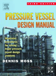 Pressure Vessel Design Manual, 3rd Edition,Dennis R. Moss,ISBN9780750677400