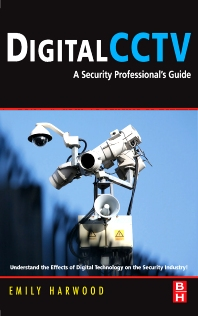 Digital CCTV, 1st Edition,Emily Harwood,ISBN9780750677455