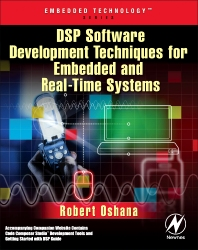 DSP Software Development Techniques for Embedded and Real-Time Systems, 1st Edition,Robert Oshana,ISBN9780750677592