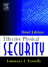 Effective Physical Security, 3rd Edition,Lawrence Fennelly,ISBN9780750677677