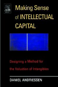 Making Sense of Intellectual Capital - 1st Edition - ISBN: 9780750677745