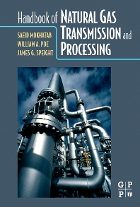 Handbook of Natural Gas Transmission and Processing - 1st Edition - ISBN: 9780750677769, 9780080466972