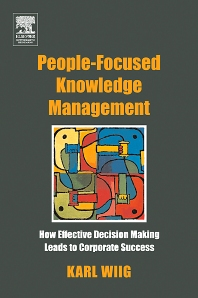 People-Focused Knowledge Management - 1st Edition - ISBN: 9780750677776