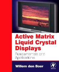 Active Matrix Liquid Crystal Displays, 1st Edition,Willem den Boer,ISBN9780750678131