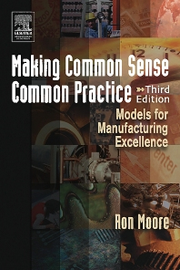 Making Common Sense Common Practice - 3rd Edition - ISBN: 9780750678216