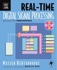 Real-Time Digital Signal Processing, 1st Edition,Nasser Kehtarnavaz,ISBN9780750678308