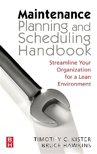 Maintenance Planning and Scheduling - 1st Edition - ISBN: 9780750678322, 9780080456294