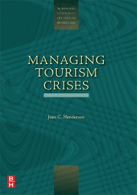 Managing Tourism Crises - 1st Edition - ISBN: 9780750678346