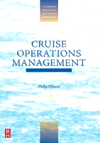 Cruise Operations Management - 1st Edition - ISBN: 9780750678353
