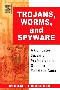 Cover image for Trojans, Worms, and Spyware