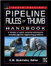 Pipeline Rules of Thumb Handbook - 6th Edition - ISBN: 9780750678520, 9780080524092
