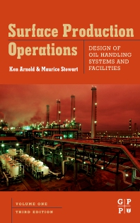 Cover image for Surface Production Operations, Volume 1